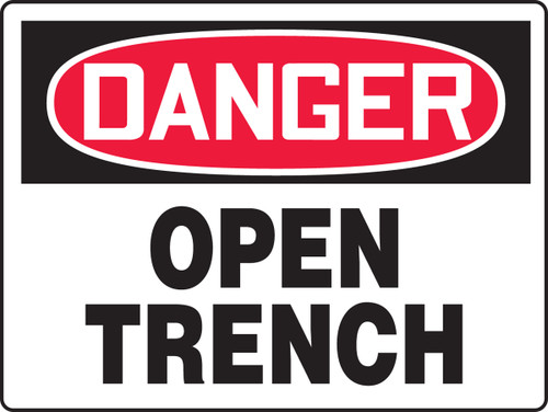 Danger - Danger Open Trench - .040 Aluminum - 24'' X 36''