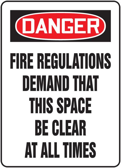 Danger - Fire Regulations Demand That This Space Be Clear At All Times