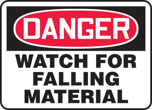 Danger - Watch For Falling Material - Adhesive Dura-Vinyl - 7'' X 10''