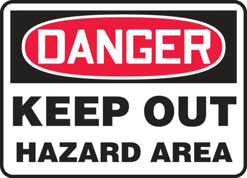 Danger - Keep Out Hazard Area - .040 Aluminum - 7'' X 10''