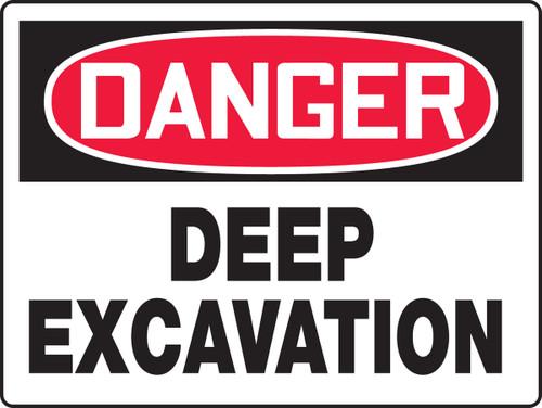 Danger - Deep Excavation - .040 Aluminum - 18'' X 24''