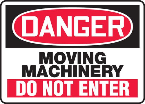 Danger - Moving Machinery Do Not Enter