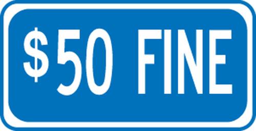 $50 Fine Sign- Supplemental Sign