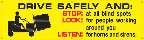 Motivational Safety Banner- Drive Safely And: Stop: At All Blind Spots Look