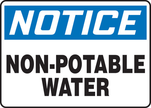 Notice - Non-Potable Water - Adhesive Dura-Vinyl - 7'' X 10''