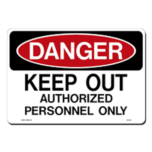 Danger - Keep Out Authorized Personnel Only - Re-Plastic - 10'' X 14''