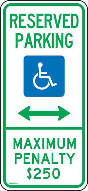 Reserved Parking Maximum Penalty $250 Sign -North Carolina
