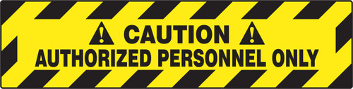 Caution Authorized Personnel Only
