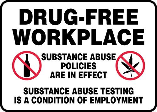 Drug-Free Workplace... - Max Alumalite - 48'' X 72''
