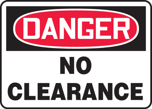 Danger - No Clearance
