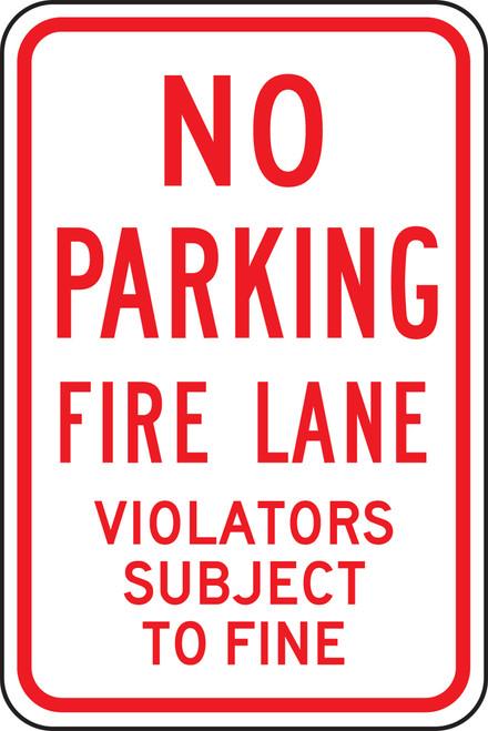 No Parking Fire Lane Violators Subject To Fine Sign