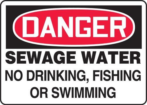 Danger - Sewage Water No Drinking, Fishing Or Swimming