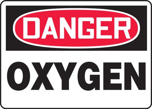 Danger - Oxygen - Adhesive Dura-Vinyl - 10'' X 14''