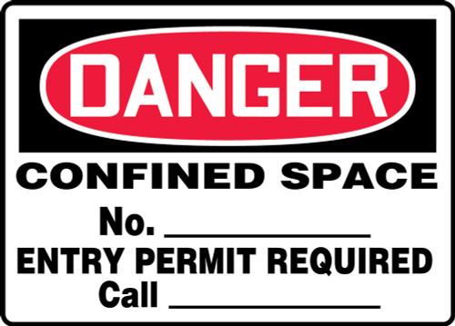 Danger - Confined Space No. ___ Entry Permit Required Call___________ - Aluma-Lite - 7'' X 10''