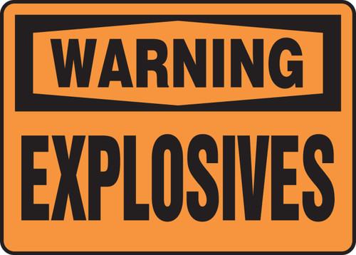 Warning - Explosives
