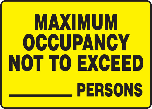 Maximum Occupancy Not To Exceed___ Persons