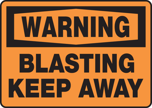 Warning - Blasting Keep Away