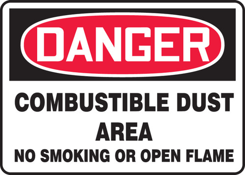 Danger - Danger Combustible Dust Area No Smoking Or Open Flame - Plastic - 7'' X 10''