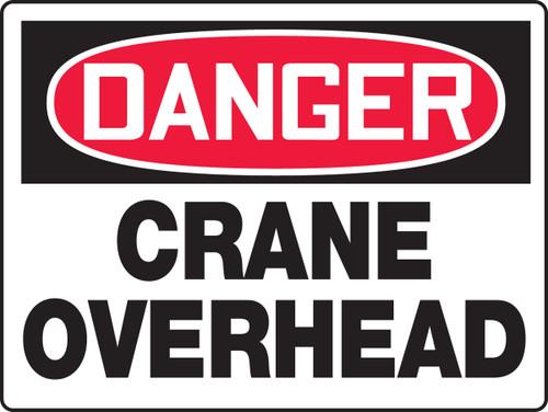 Danger - Crane Overhead - Plastic - 18'' X 24''
