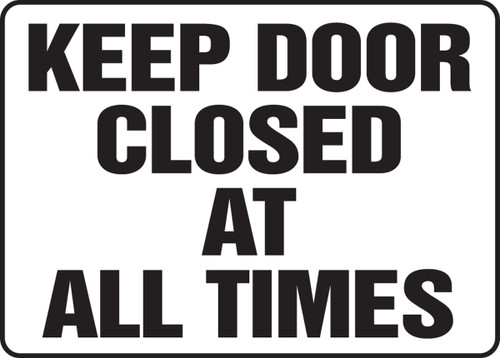 Keep Door Closed At All Times - Accu-Shield - 10'' X 14''