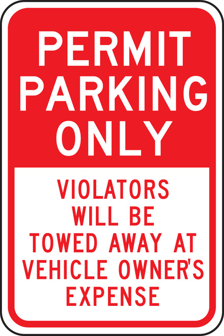 Permit Parking Only Violators Will Be Towed Away At Vehicle Owner''s Expense Sign
