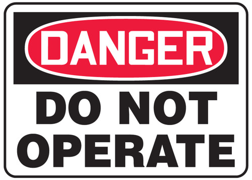 Danger - Do Not Operate