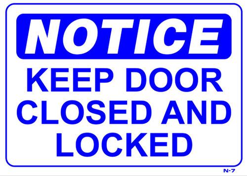 Notice - Keep Door Closed - Re-Plastic - 10'' X 14''