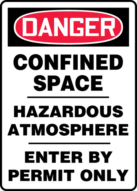 Danger - Confined Space Hazardous Atmosphere Entry By Permit Only - Re-Plastic - 20'' X 14''
