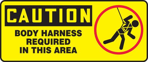 Caution - Body Harness Required In This Area (W/Graphic) - Aluma-Lite - 7'' X 17''