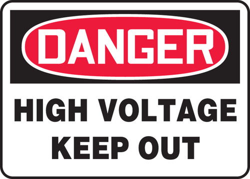 Danger - High Voltage Keep Out - Adhesive Dura-Vinyl - 7'' X 10''