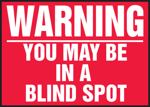Warning You May Be In A Blind Spot