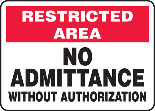Restricted Area No Admittance Without Authorization