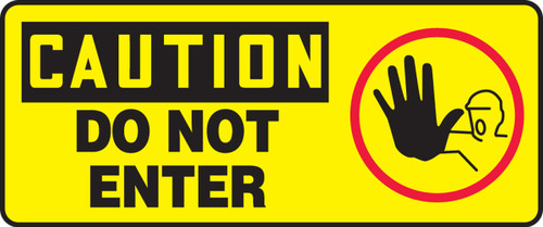 Caution - Do Not Ener (W/Graphic) - Plastic - 7'' X 17''
