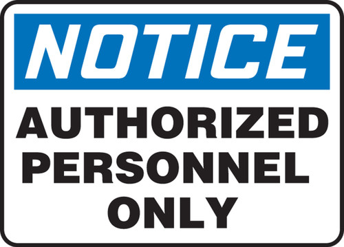 Notice - Authorized Personnel Only - Adhesive Dura-Vinyl - 14'' X 20''