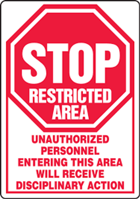 Stop Restricted Area Unauthorized Personnel Entering This Area Will Receive Disciplinary Action (W/Graphic) - Re-Plastic - 10'' X 7''