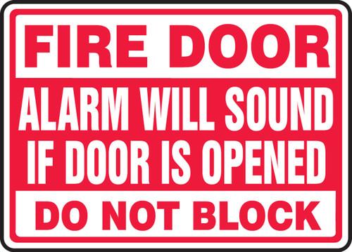 Fire Door Alarm Will Sound If Door Is Opened Do Not Block - Adhesive Vinyl - 7'' X 10''