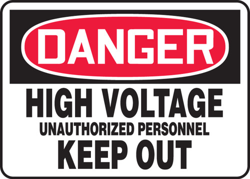 Danger - High Voltage Unauthorized Personnel Keep Out - Adhesive Dura-Vinyl - 7'' X 10''