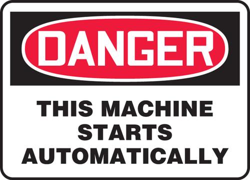 Danger - This Machine Starts Automatically - .040 Aluminum - 10'' X 14''