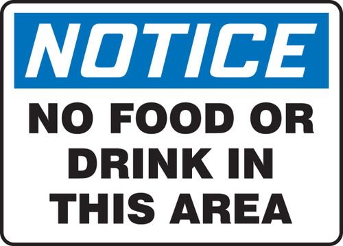 Notice - No Food Or Drink In This Area - .040 Aluminum - 7'' X 10''