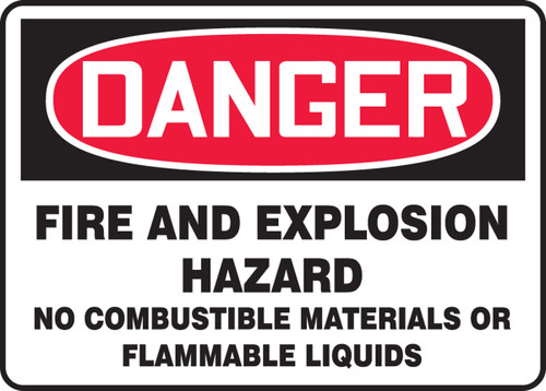Danger - Danger Fire And Explosion Hazard No Combustible Materials Or Flammable Liquids - Plastic - 7'' X 10''