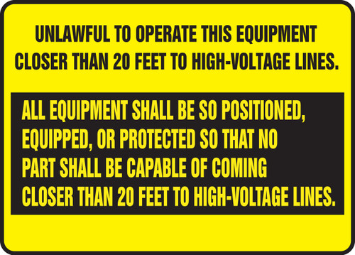 Unlawful To Operate This Equipment Closer Than 20 Feet To High-Voltage Lines