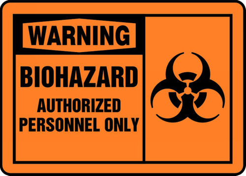Warning - Biohazard Authorized Personnel Only Sign