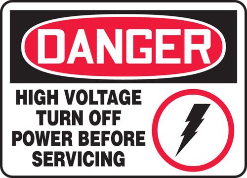 Danger - High Voltage Turn Off Power Before Servicing (W/Graphic) - Adhesive Dura-Vinyl - 7'' X 10''
