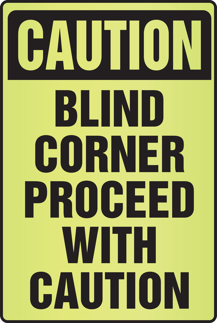 Caution Blind Corner Proceed With Caution