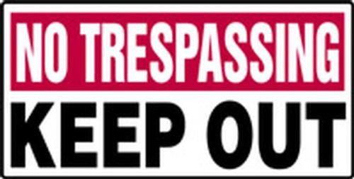 No Trespassing - Keep Out - Adhesive Vinyl - 12'' X 24''