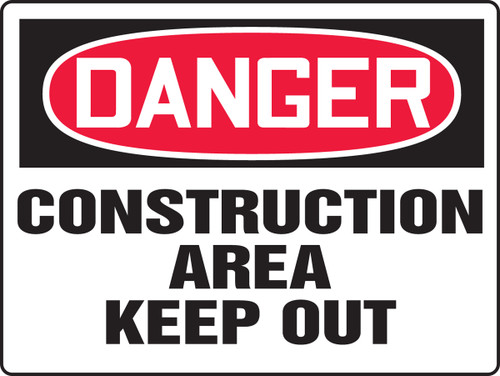 Danger - Construction Area Keep Out - Adhesive Dura-Vinyl - 18'' X 24''