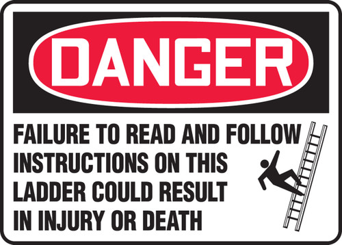 Danger - Failure To Read And Follow Instructions On This Ladder Could Result