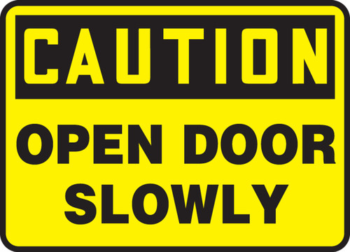 Caution - Open Door Slowly - Adhesive Vinyl - 14'' X 20''