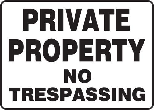 Private Property No Trespassing - Plastic - 7'' X 10''