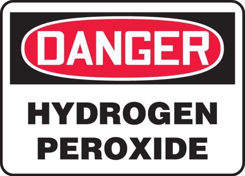 Danger - Hydrogen Peroxide - Re-Plastic - 10'' X 14''